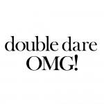 Double Dare OMG!